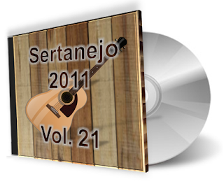 Download: CD Sertanejo 2011 - Volume 21 (Lançamento Top)