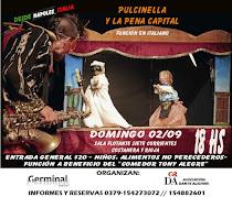 """Funcion de TITERES """" PULCINELLA Y LA PENA CAPITAL """" Domindo 2- 18 Hs"""