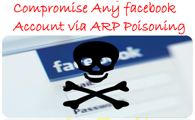 How To Hack Face Book Account Using ARP Poisoning Method - Full Version Crack