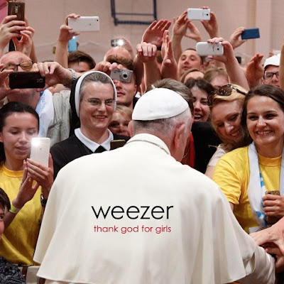 "WEEZER ""Thank God For Girls"""