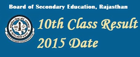 Rajasthan Board Secondary Exam Result 2015 Date