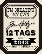 The 12 Tags by Tim Holtz...& me!