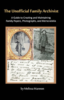 The Unnoficial Family Archivist by Melissa Mannon on Fieldstone Common