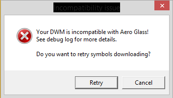 Error Your DWM is Incompatible Pada AeroGlass