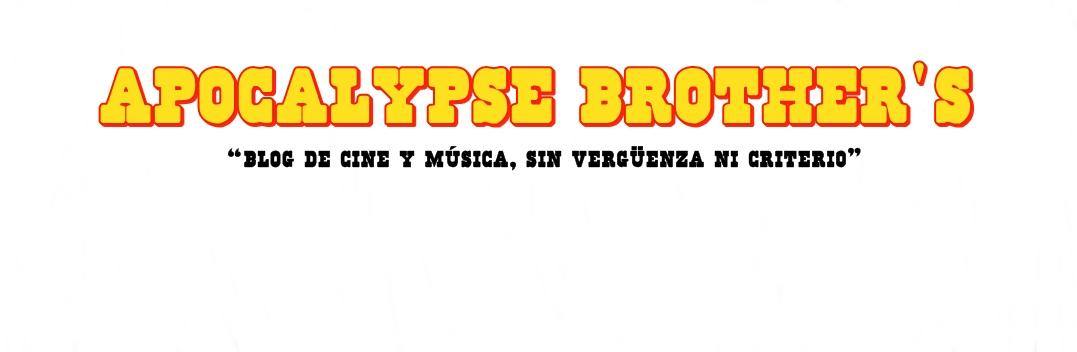 Apocalypse Brother's