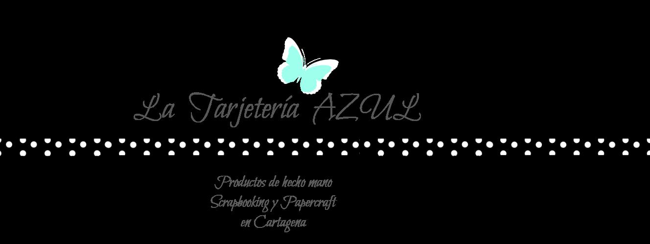 Scrapbooking en Cartagena - La Tarjetería AZUL