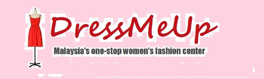 DressMeUp - Malaysia's one-stop women's fashion center
