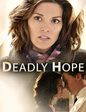 Esperanza Mortal (Deadly Hope) (2012)