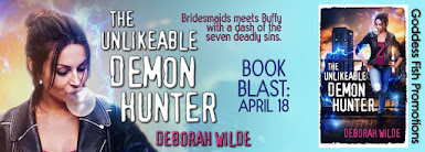 The Unlikeable Demon Hunter by Deborah Wilde