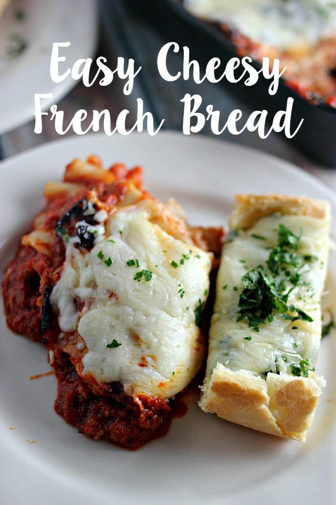 Easy, Cheesy French Bread