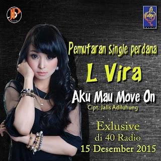 L Vira - Aku Mau Move On