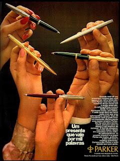 canetas Parker, 1972; os anos 70; propaganda na década de 70; Brazil in the 70s, história anos 70; Oswaldo Hernandez;