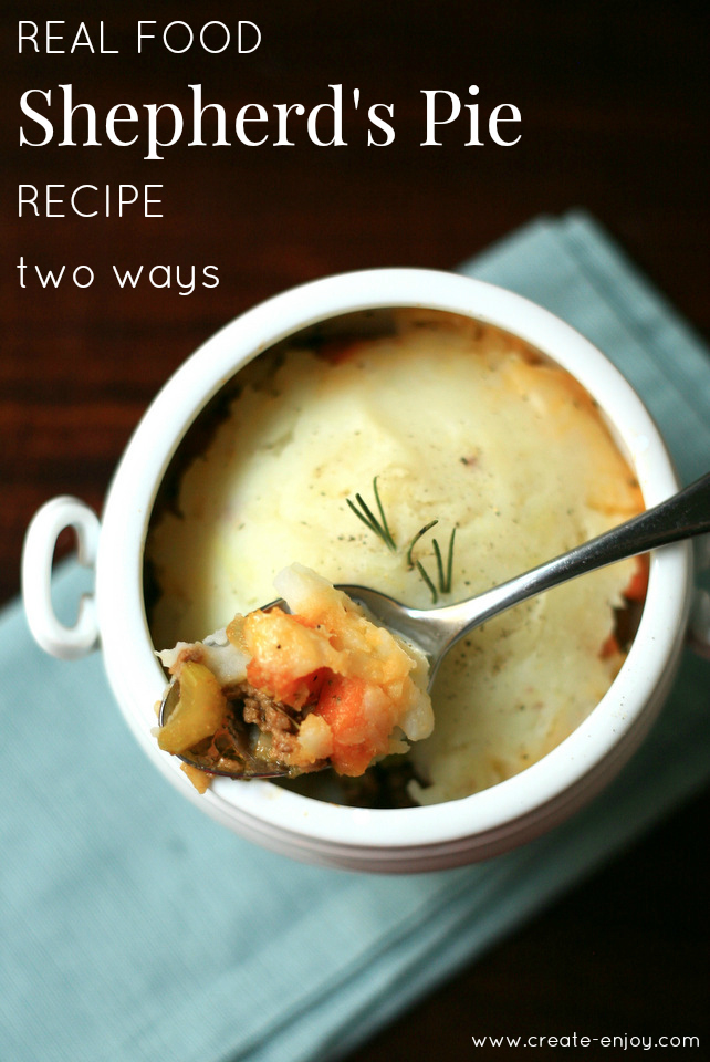 Real food Shepherd's Pie recipe - two ways! / Create / Enjoy