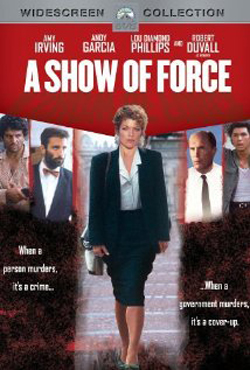 A Show of Force (1990)