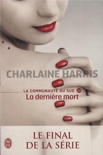 La Communauté du Sud - La dernière mort - Charlaine Harris