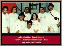 Lailton Araújo, Banda Moxotó e Show na Funarte