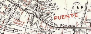 PUENTE AREA VINTAGE MAPS
