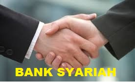 Pengertian Bank Syariah Dan Sejarah Bank Syariah