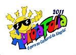 Sejam todos Bem-vindos ao 3ª AURORA FOLIA 2011