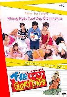 Phim Những Ngày Tươi Đẹp Ở Shimokita [Vietsub] Online