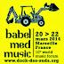 Dieci Anni Ascoltando Il Mondo: Babel Med Music, Dock des Suds, Marsiglia, 20-22 Marzo 2014