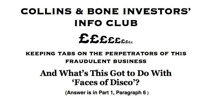 COLLINS & BONE INVESTORS' INFO CLUB