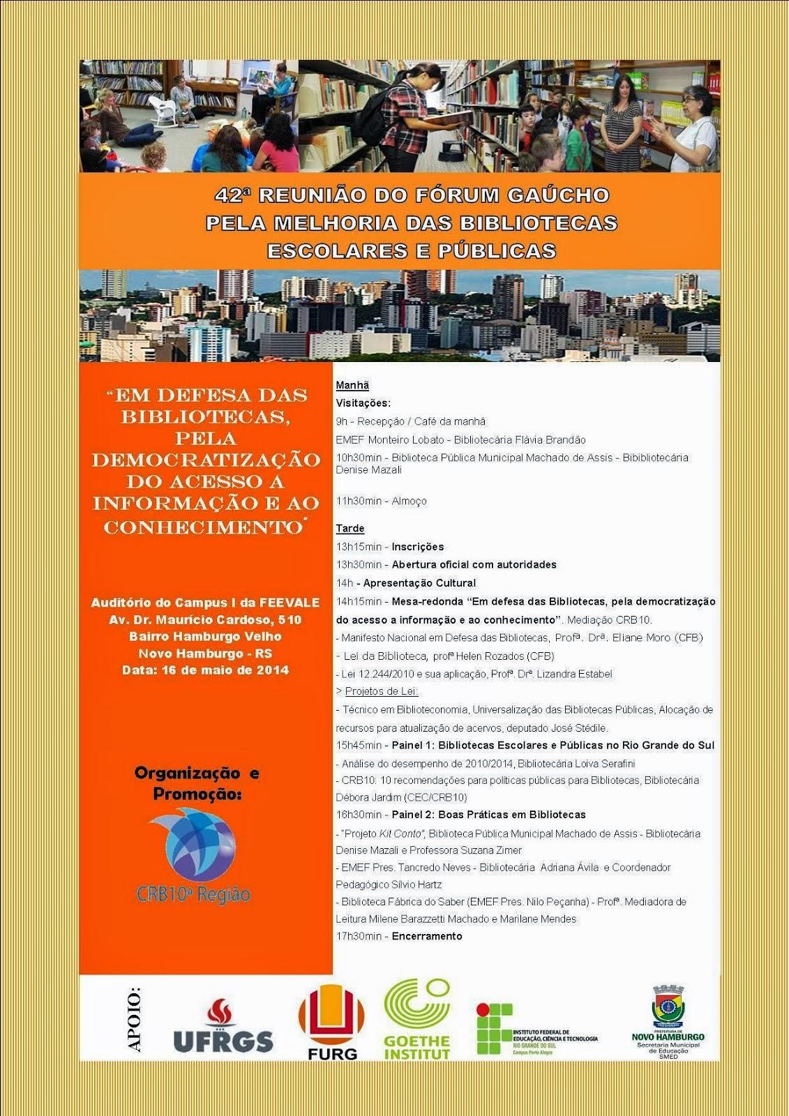 42ª REUNIÃO DO FÓRUM GAÚCHO - BIBLIOTECAS ESCOLARES