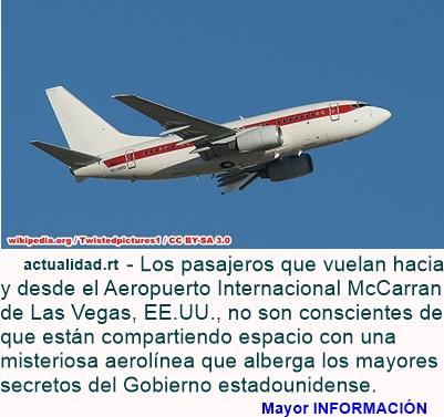 MUNDO: Gobierno de EE.UU. tiene una aerolínea secreta que realiza vuelos al Área 51