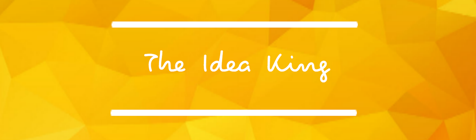 The Idea King