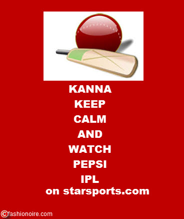 IPLmania, A True Story!!!- #KannaKeepCalm