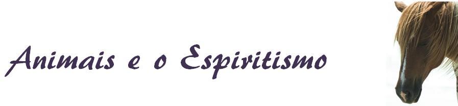 Animais e o Espiritismo