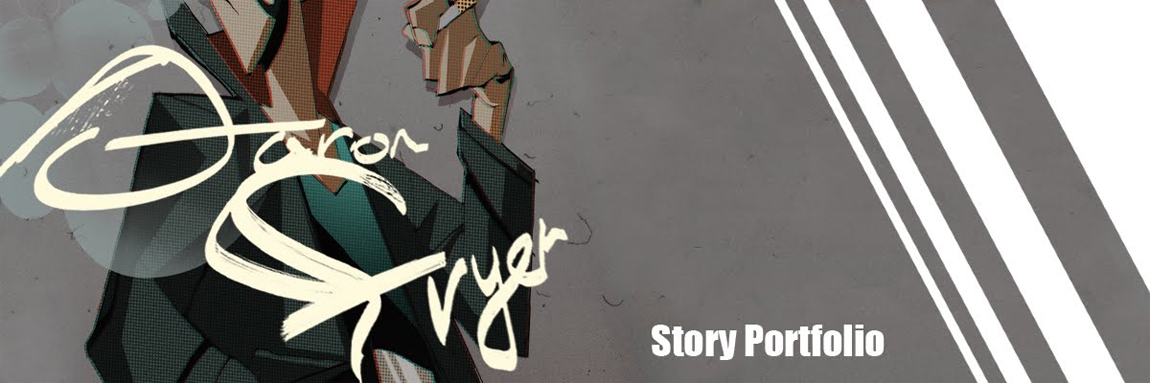 Aaron Fryer Story Portfolio