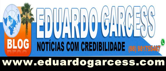 ACESSE O BLOG DO EDUARDO GARCESS