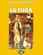E BOOK di LA FUGA di Simona Bertocchi, clicca sull'immagine.Se vuoi l'originale contattami