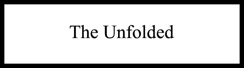 The Unfolded
