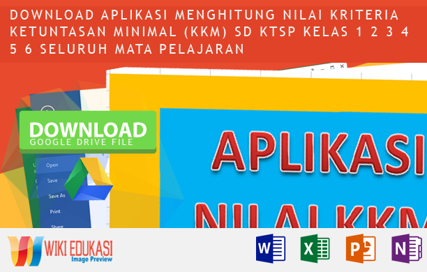 Aplikasi Menghitung Nilai Kriteria Ketuntasan Minimal (KKM) SD KTSP Kelas 1 2 3 4 5 6 seluruh mata pelajaran