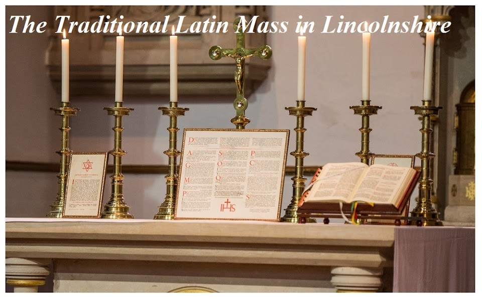 The Traditional Latin Mass in Catholic Lincolnshire