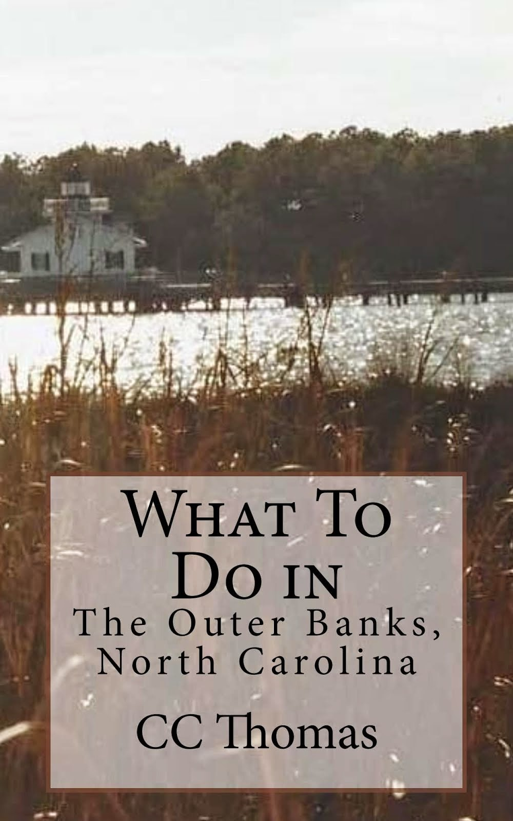 What To Do In...The Outer Banks, North Carolina