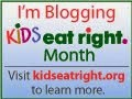 August is Kids Eat Right Month!