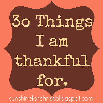30 Things to be thankful for. A good-read!