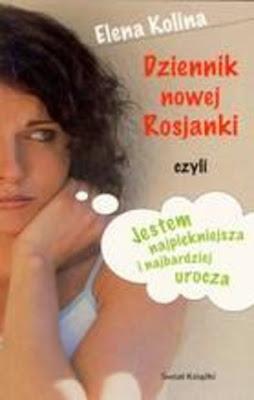"""Elena Kolina – """"Dziennik nowej Rosjanki czyli…"""""""