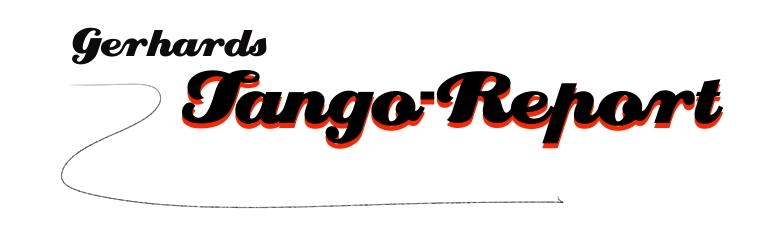 Gerhards Tango-Report