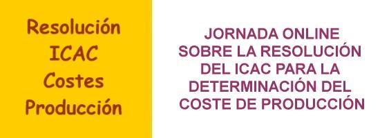 Curso online Resolución del ICAC determinación del coste de producción.