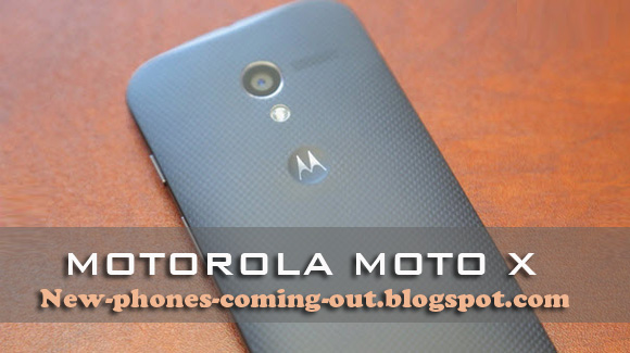 New phones coming out by motorola motorola moto x
