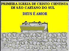 Primeira Igreja de CC de S.Caetano do Dul