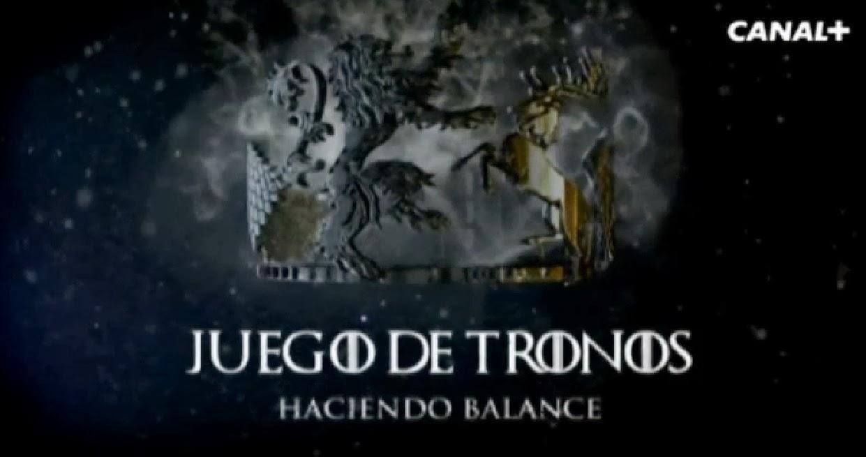 Juego de Tronos vídeo repaso tercera temporada 'haciendo balance' - Juego de Tronos en los siete reinos