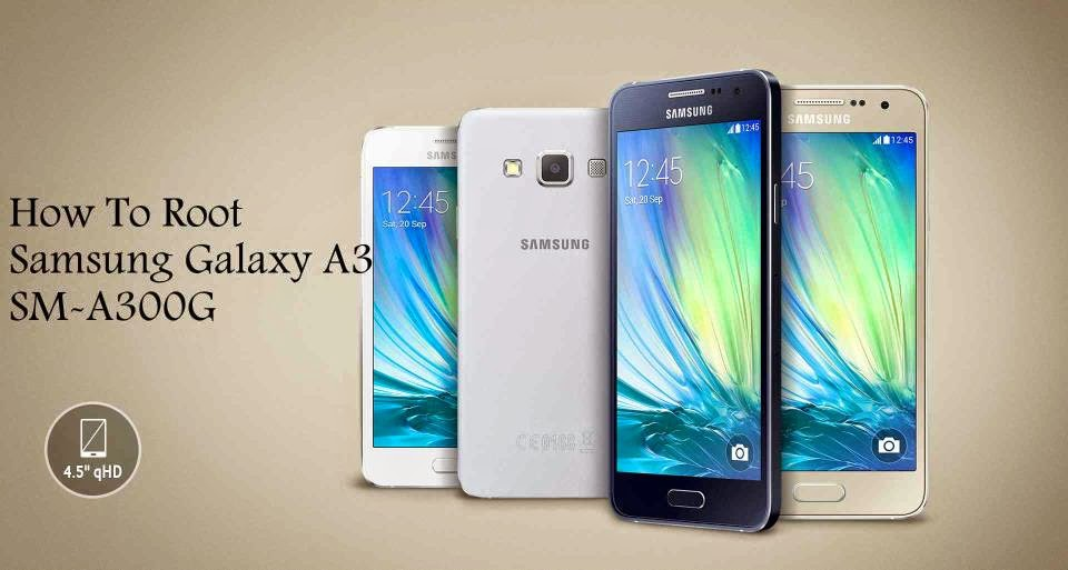 root samsung galaxy a3 sm-a300g how to