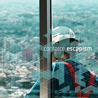 Conforce - Escapism