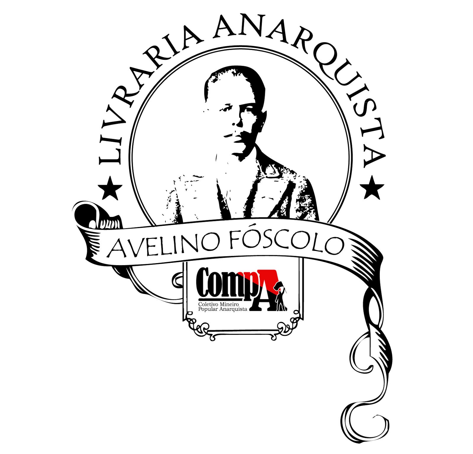 LIVRARIA ANARQUISTA AVELINO FÓSCOLO