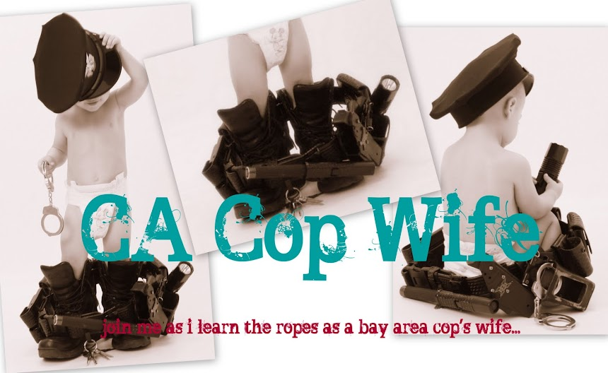 CA Cop Wife